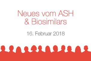 Neues vom ASH & Biosimilars 2018